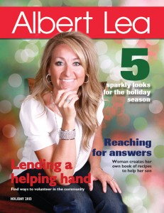See more Find this feature and much more in the Holiday 2013 issue of Albert Lea Magazine. Pick up your free copy at the Tribune office or many of your favorite local retailers.